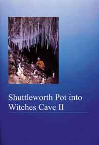 Shuttleworth Pot into Witches Cave II