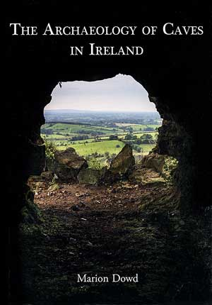 Archaeology of Caves in Ireland