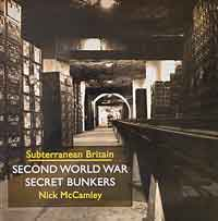 Second World War Secret Bunkers